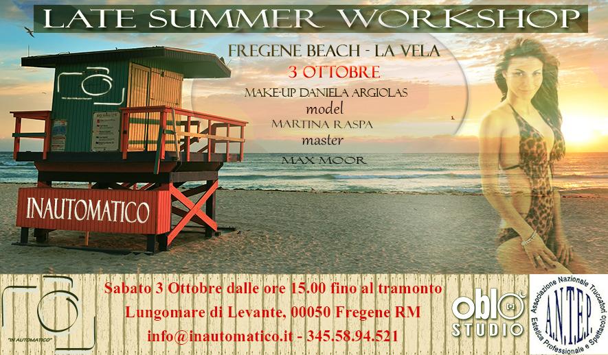 LATE SUMMER WORKSHOP